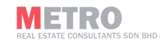 Metro Real Estate Consultants Sdn . Bhd .